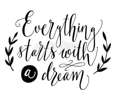 Alles beginnt mit einem traum inspirationszitat