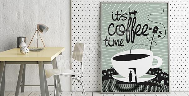 Poster Zeit für einen Kaffee